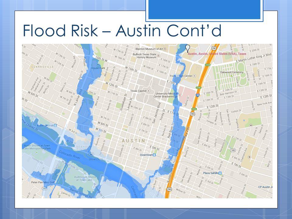 Flood Risk – Austin Cont'd