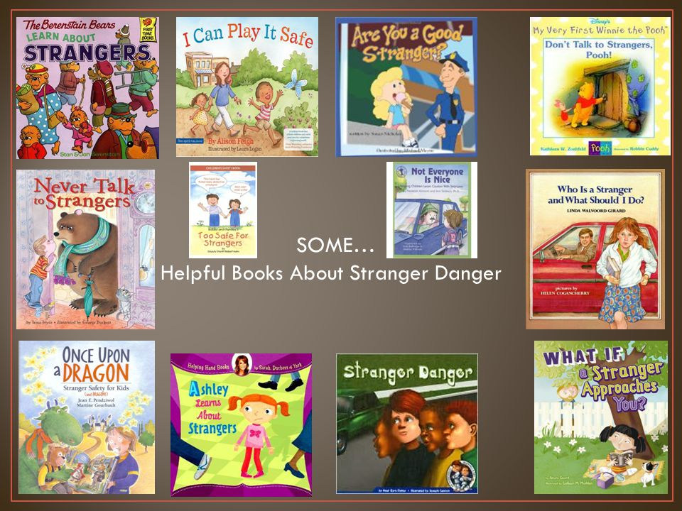 SOME… Helpful Books About Stranger Danger