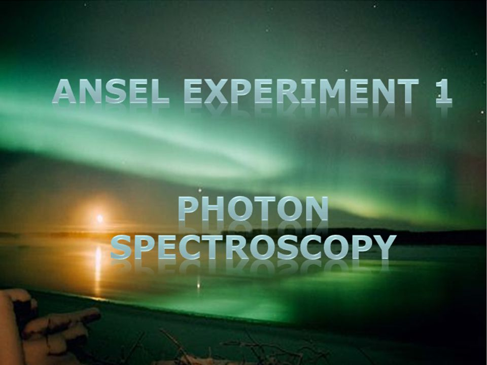 Radiation in the Natural World W. Udo Schröder, 2010 ANSEL Expt 1: Gamma Spectroscopy 1