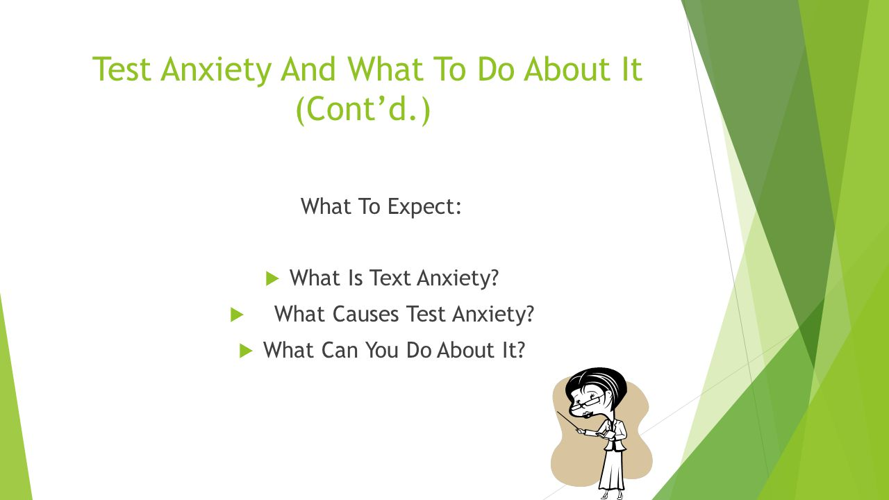 Test Anxiety And What To Do About It. Sandra Copeland, Counselor Student Support Services