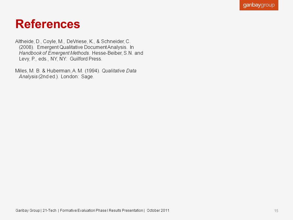 References Altheide, D., Coyle, M., DeVriese, K., & Schneider, C.