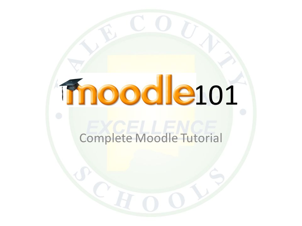 101 Complete Moodle Tutorial