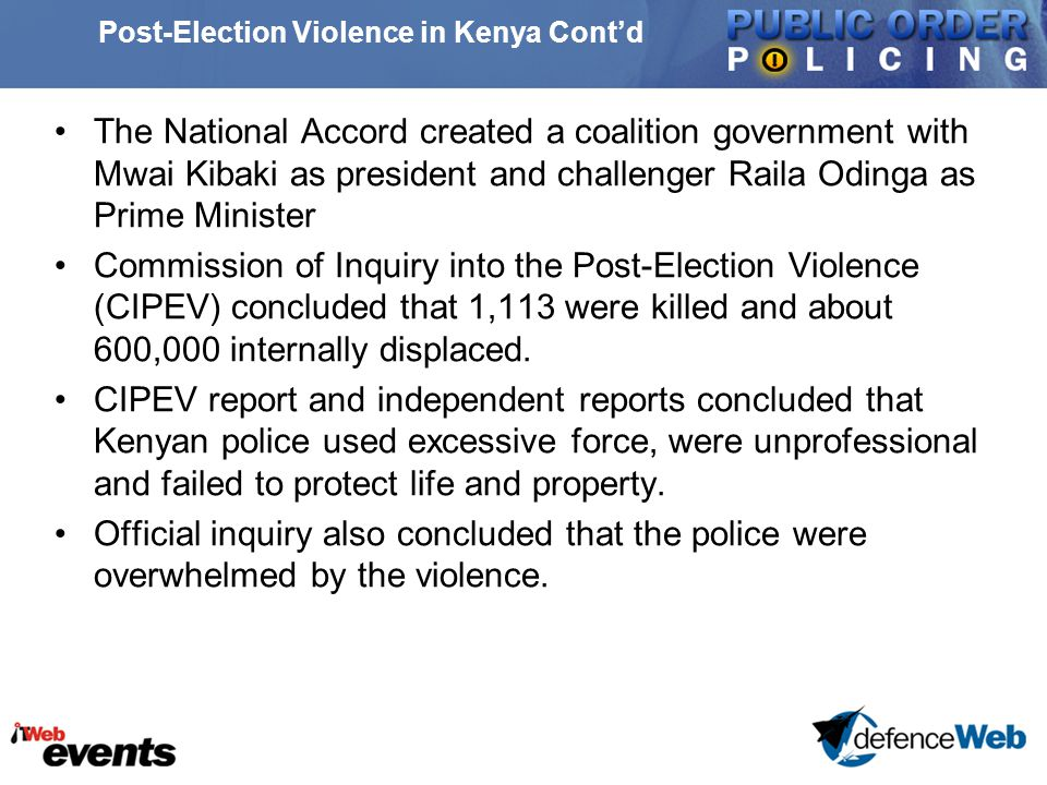 Police as Ethnic Partisans Cont'd We do not know how this has affected policing priorities in Kenya.