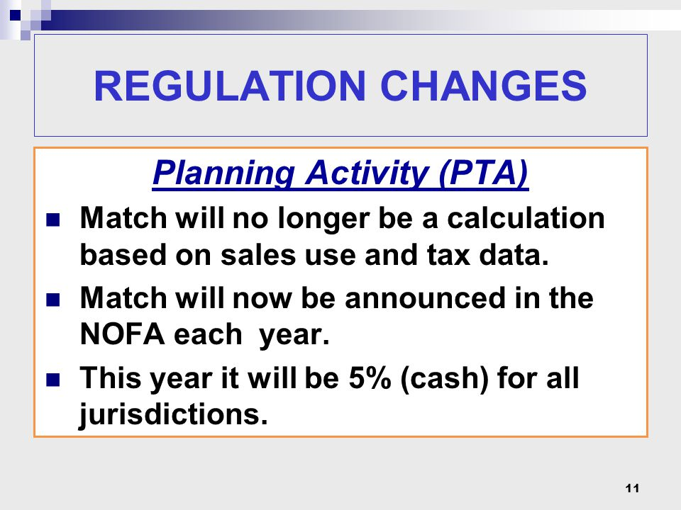 Planning Activity (PTA) Match will no longer be a calculation based on sales use and tax data.