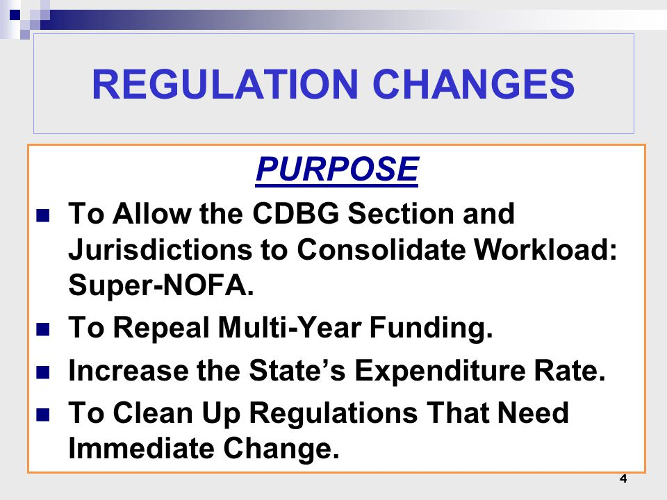 REGULATION CHANGES Organize Sections and Subjects Change Terms Define Eligible Activities Define National Objectives Realign Scoring including Point Categories and Maximum Points 5