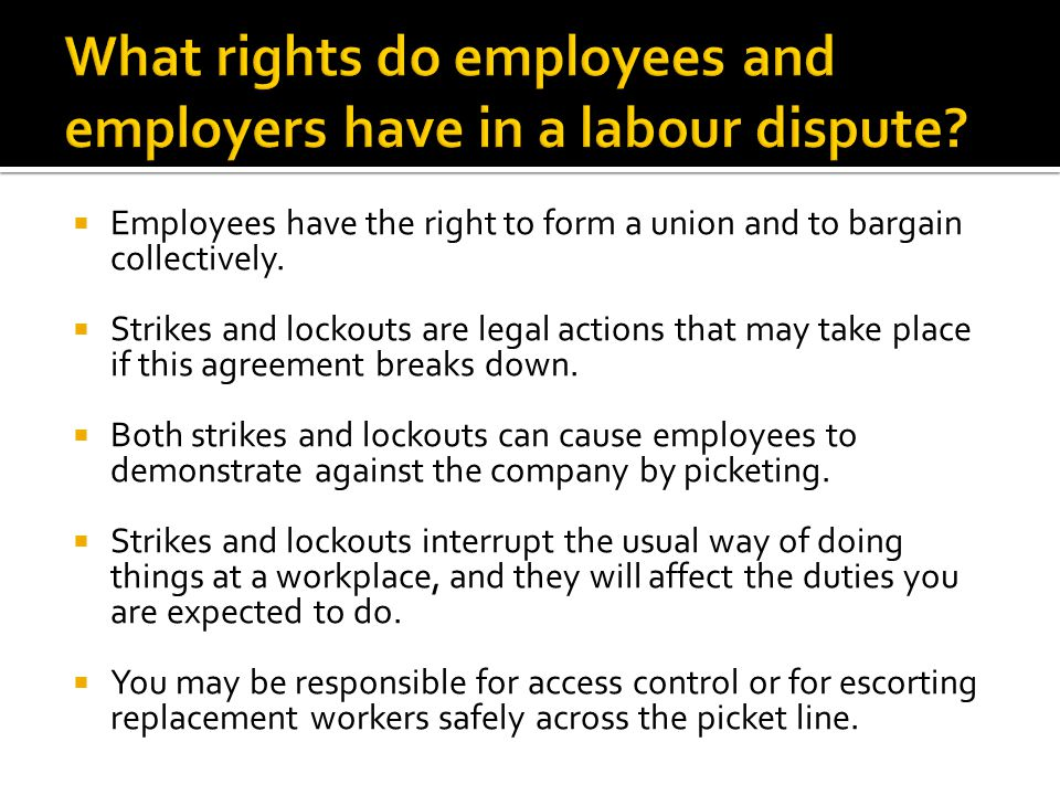  Employees have the right to form a union and to bargain collectively.