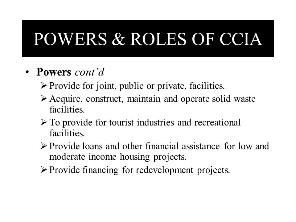 Powers cont'd  Provide for joint, public or private, facilities.