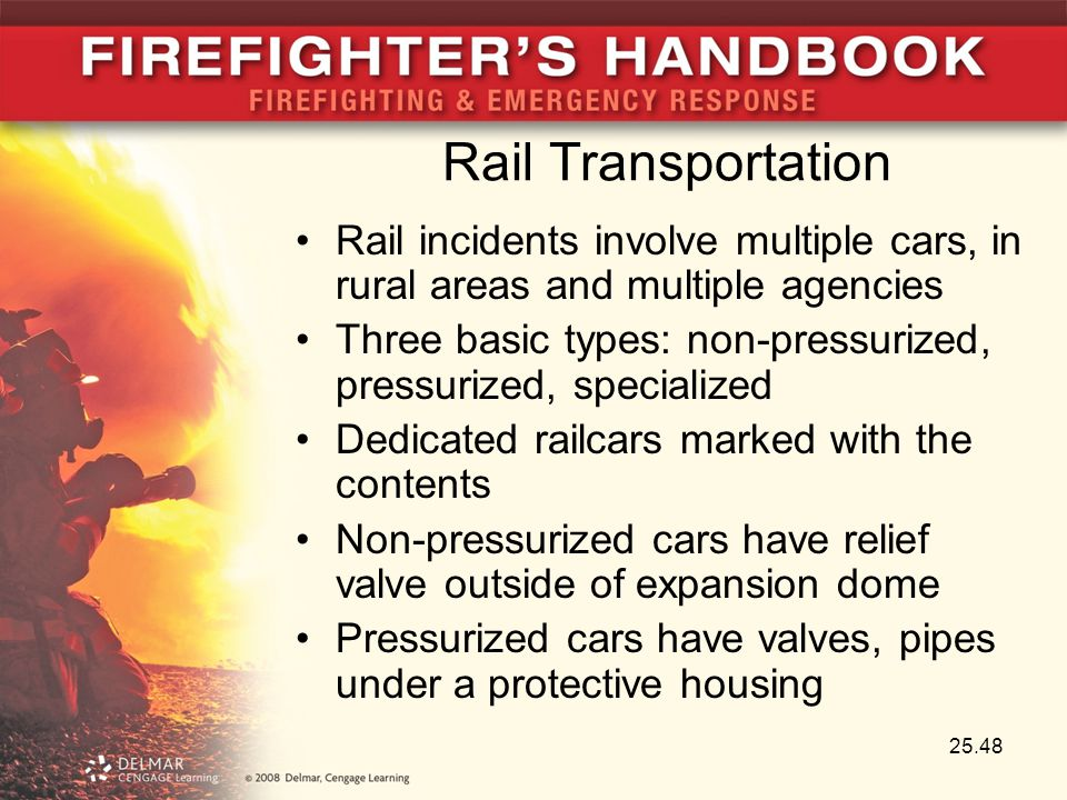 Rail Transportation Rail incidents involve multiple cars, in rural areas and multiple agencies Three basic types: non-pressurized, pressurized, specia