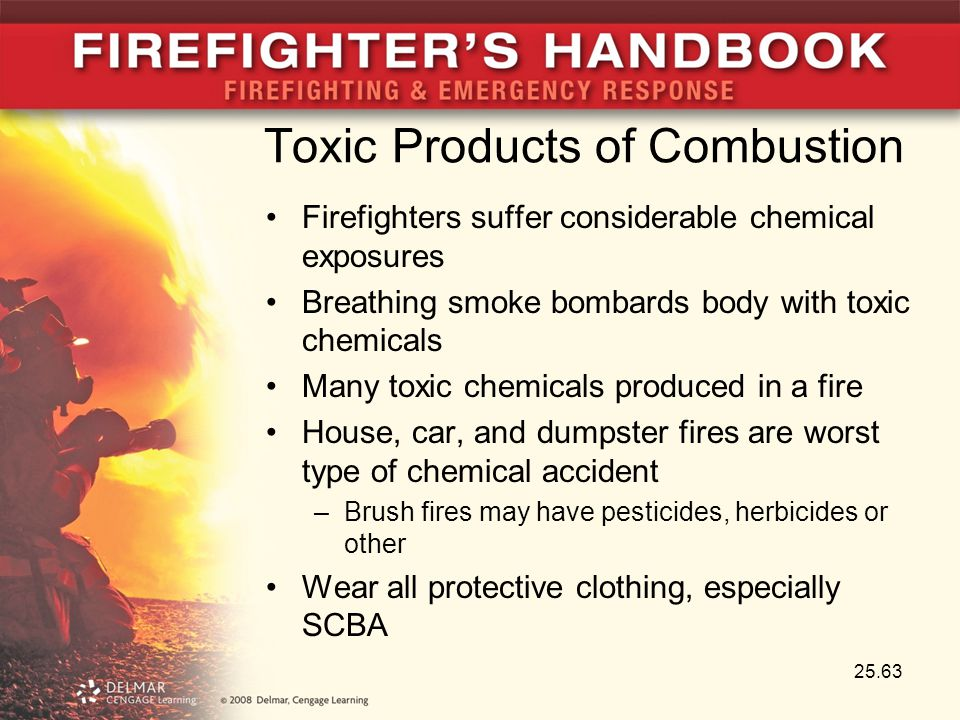 Toxic Products of Combustion Firefighters suffer considerable chemical exposures Breathing smoke bombards body with toxic chemicals Many toxic chemica