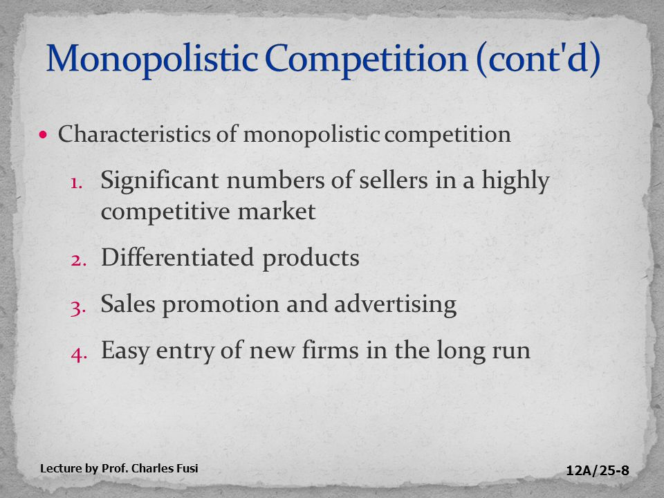 12A/25-9 Implications of the large number of firms 1.