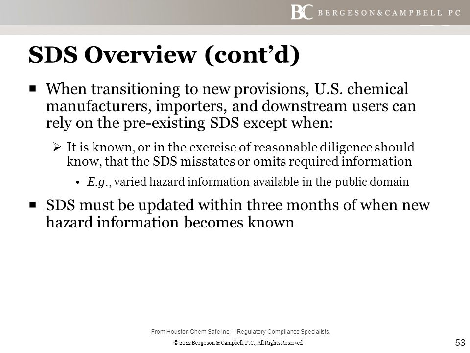 © 2012 Bergeson & Campbell, P.C., All Rights Reserved SDS Overview (cont'd)  When transitioning to new provisions, U.S.