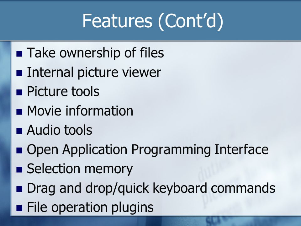 Features (Cont'd 2) Multi rename tool with undo File viewer File type association Filters Folder content comparison Script engine Portable (run from USB)