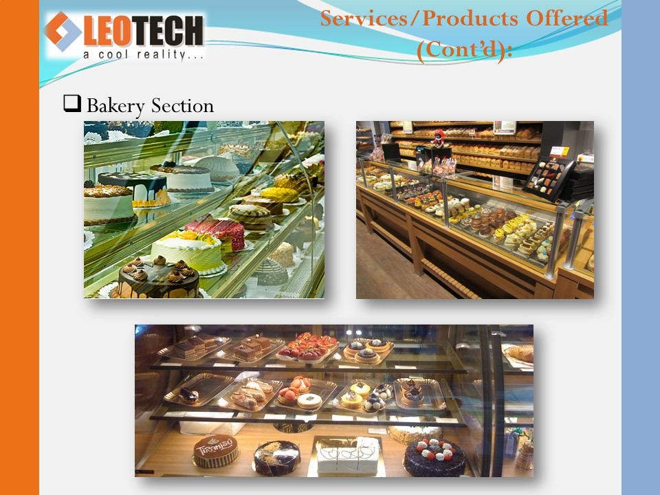 Services/Products Offered (Cont'd):  Bakery Section