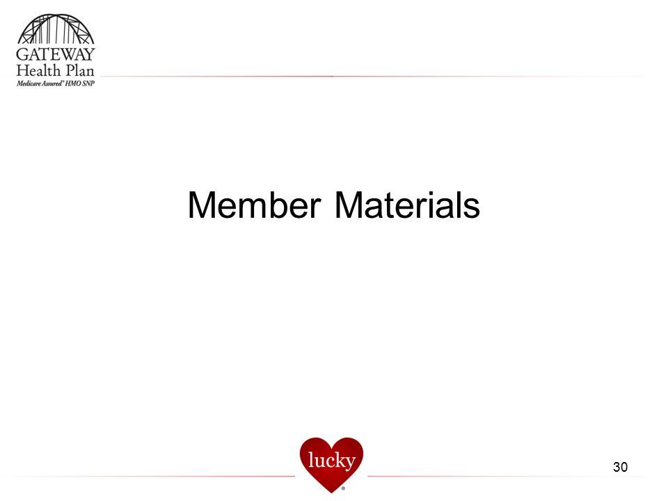 30 Member Materials