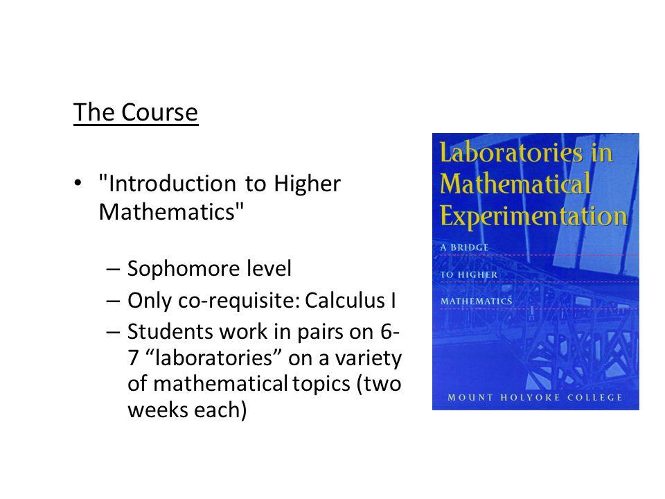 Helmut Knaust hknaust@utep.edu The Textbook: Laboratories in Mathematical Experimentation: A Bridge to Higher Mathematics.