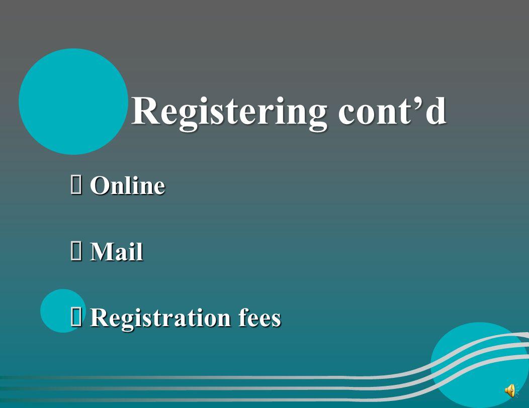 Registering: Website: http://www.health.mo.gov/ safety/fcsr/ Phone:1-866-422-6872