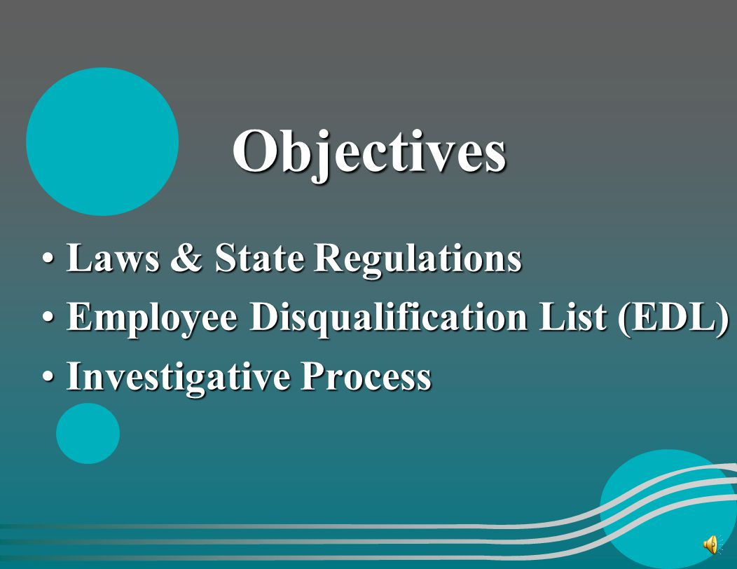 Protective Service Investigations & The Employee Disqualification List