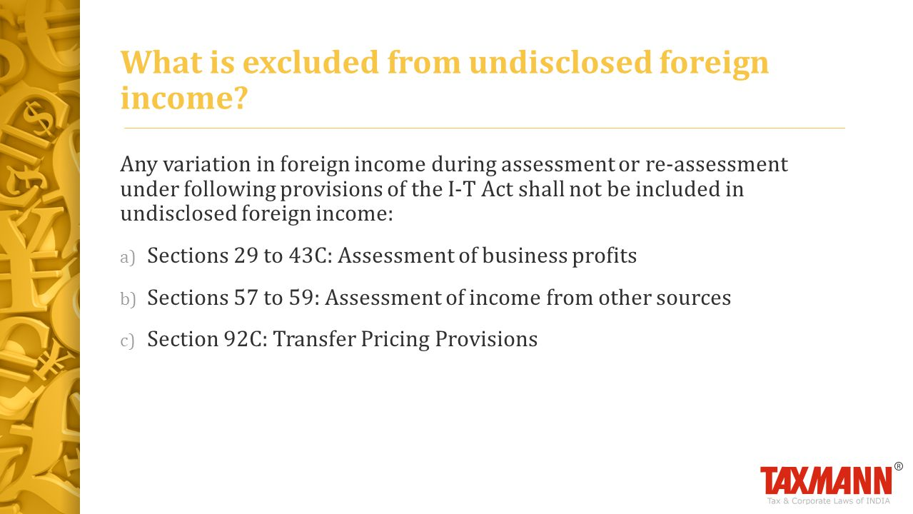 What is excluded from undisclosed foreign income.
