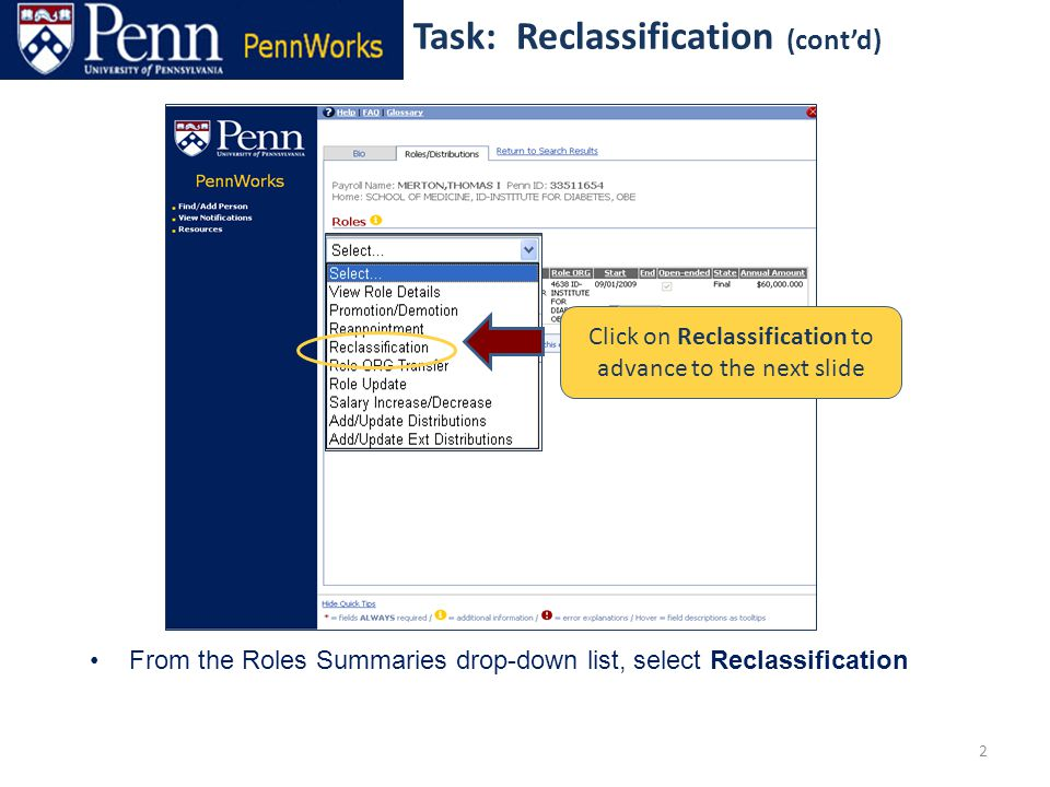 2 From the Roles Summaries drop-down list, select Reclassification Click on Reclassification to advance to the next slide Task: Reclassification (cont'd)
