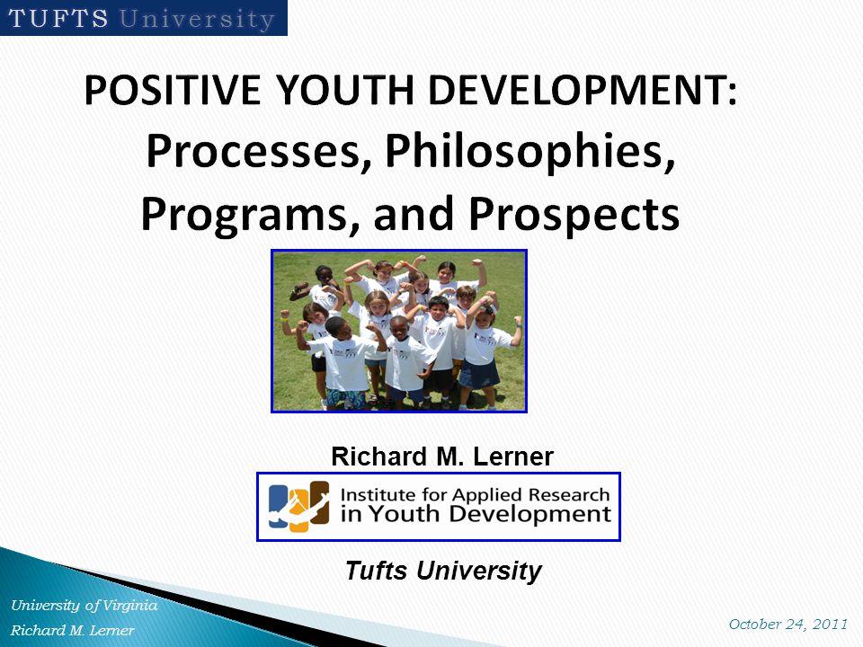 Richard M. Lerner Tufts University