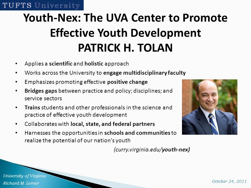 Youth-Nex: The UVA Center to Promote Effective Youth Development PATRICK H.