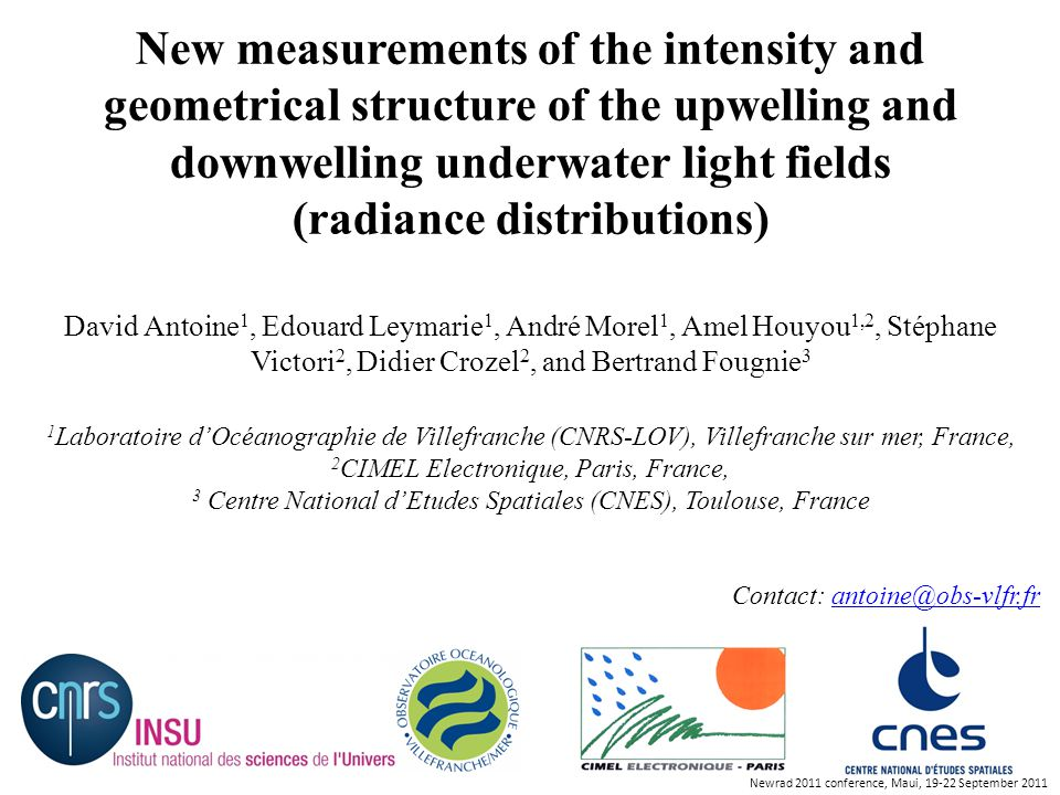 Newrad 2011 conference, Maui, 19-22 September 2011 What do we call the underwater radiance distribution .