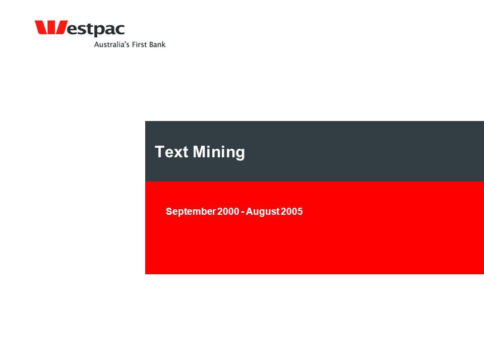Text Mining September 2000 - August 2005