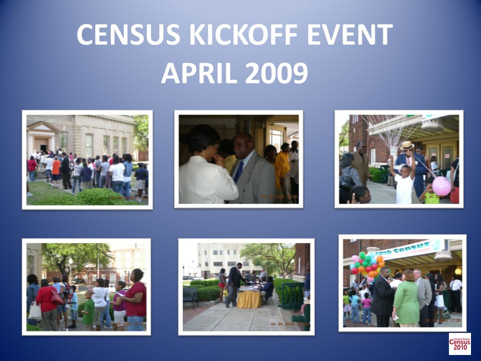 CENSUS KICKOFF EVENT APRIL 2009