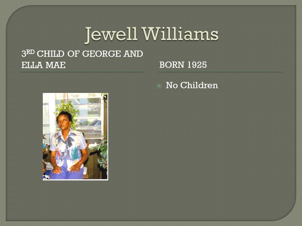 3 RD CHILD OF GEORGE AND ELLA MAEBORN 1925  No Children