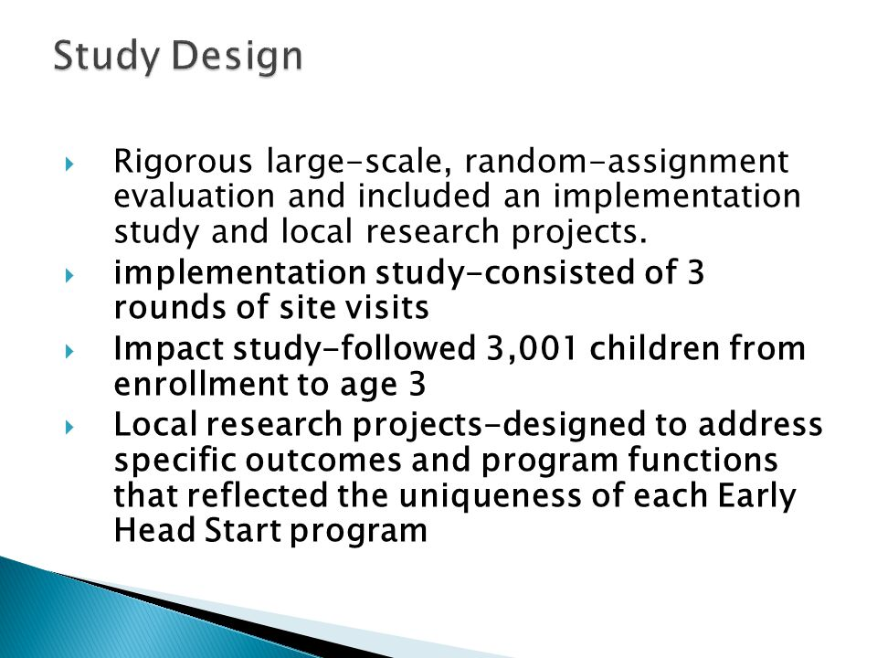  Rigorous large-scale, random-assignment evaluation and included an implementation study and local research projects.