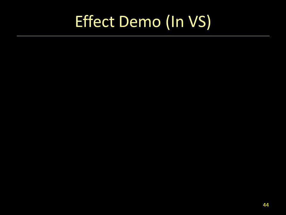 Effect Demo (In VS) 44