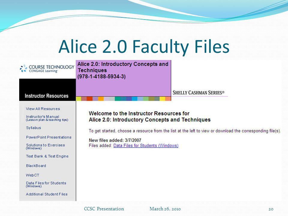 Alice 2.0 Faculty Files CCSC Presentation March 26, 201020