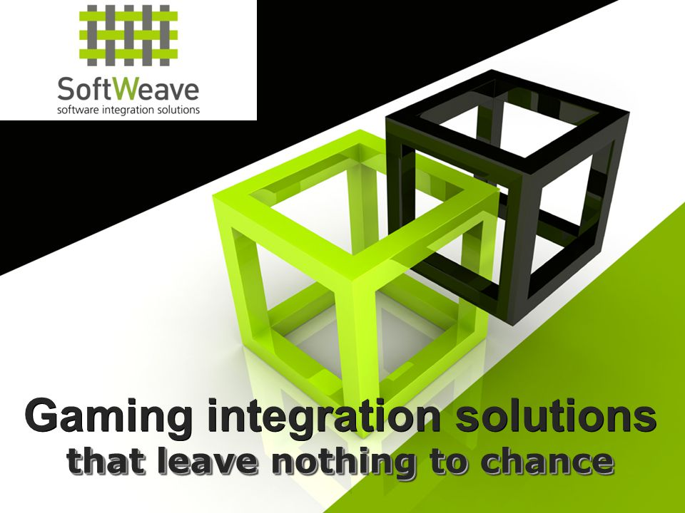 In a dynamic and fast-changing industry, SoftWeave's I-gaming software integration solutions are completely customized, offering flexibility and stability to enrich your company portfolio with confidence.