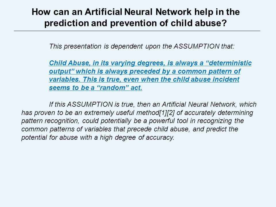 How can an Artificial Neural Network help in the prediction and prevention of child abuse.
