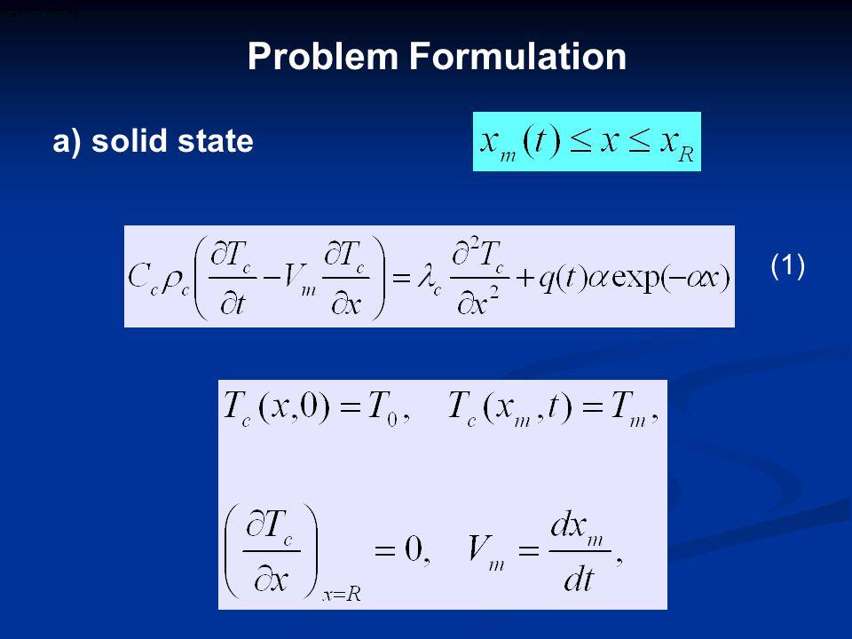 a) solid state (1) Problem Formulation