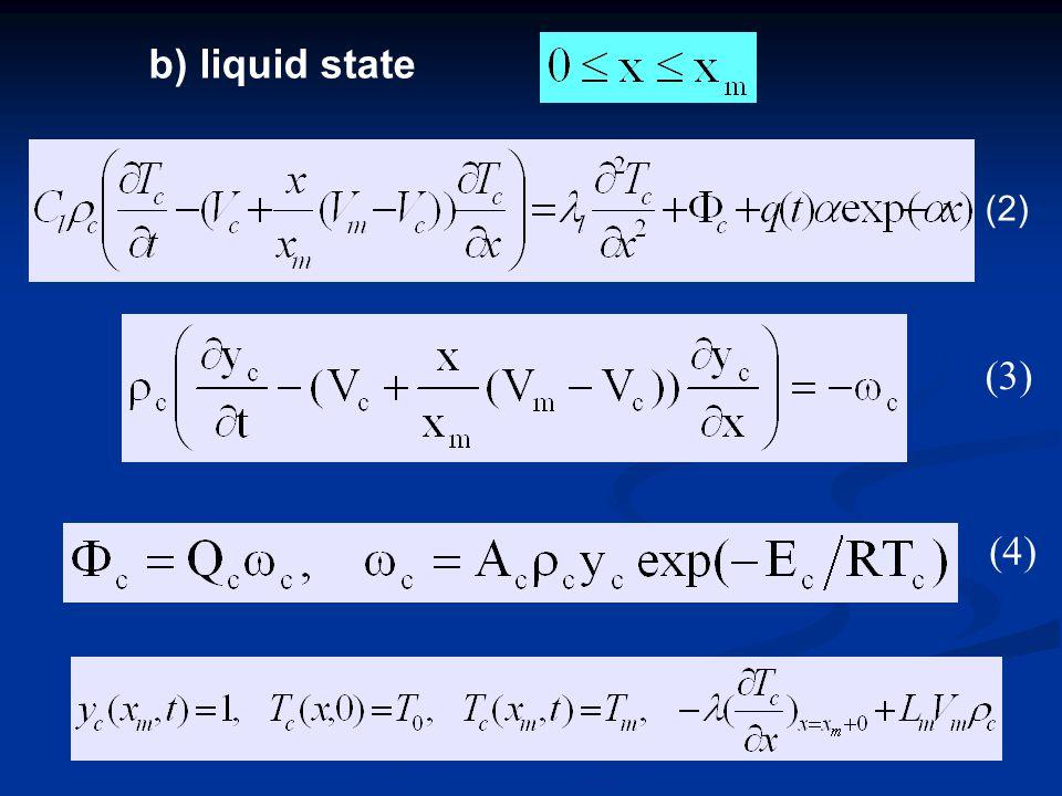 (3) (4) b) liquid state (2)