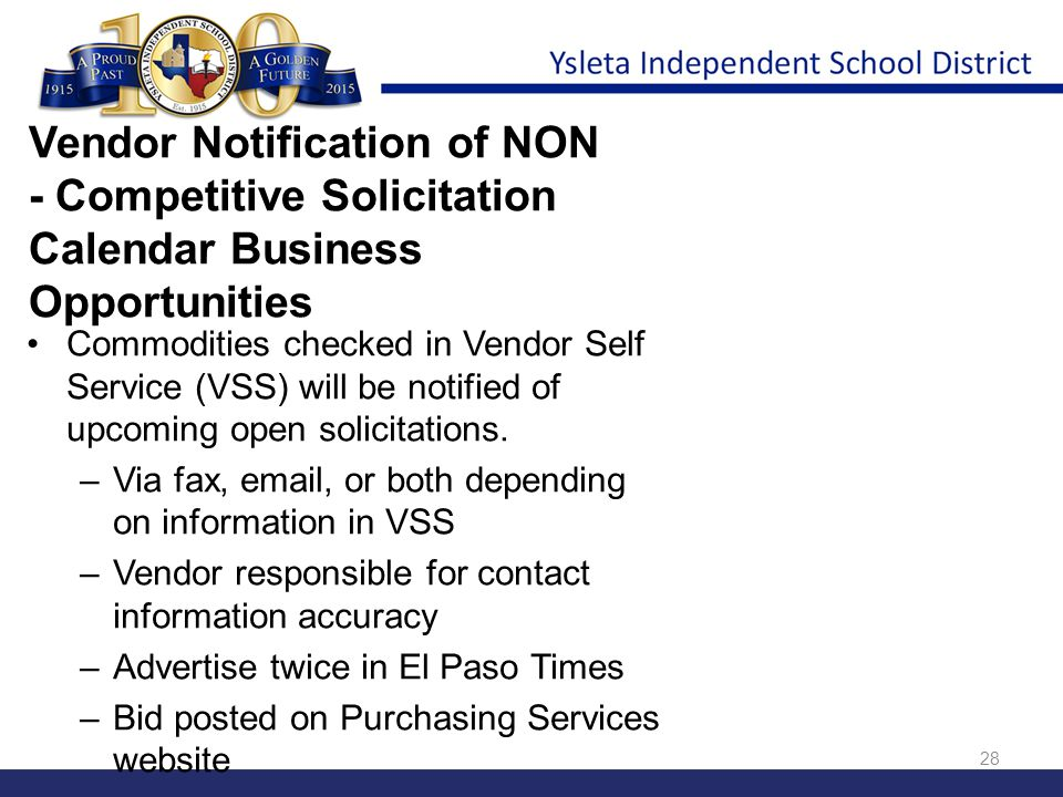 Vendor Notification of NON - Competitive Solicitation Calendar Business Opportunities Commodities checked in Vendor Self Service (VSS) will be notifie