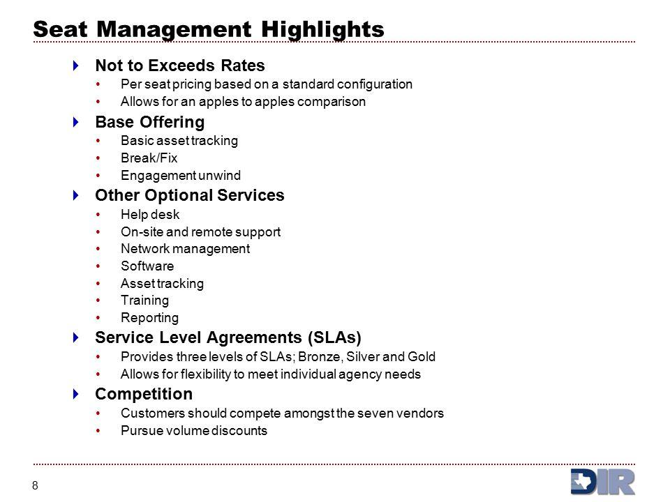 9 Seat Management Highlights  Awarded Vendors Compucom Dell IBM Lockheed Martin Northrop Grumman Unisys Vintage