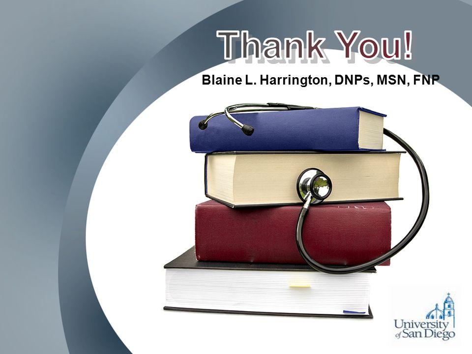 Blaine L. Harrington, DNPs, MSN, FNP