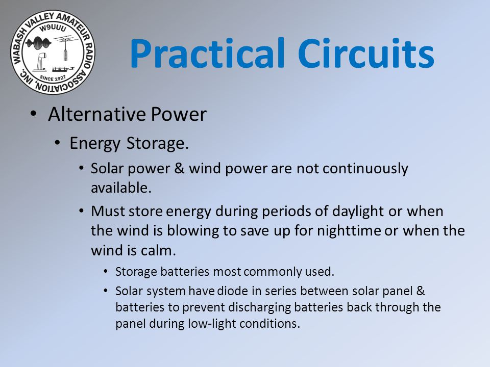 Alternative Power Energy Storage. Solar power & wind power are not continuously available. Must store energy during periods of daylight or when the wi