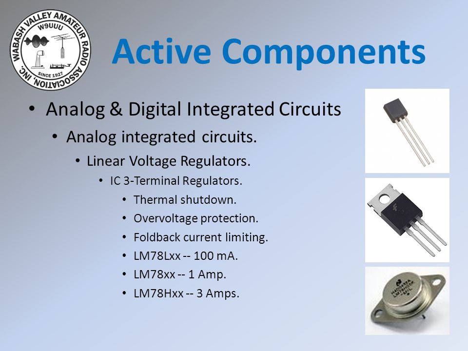 Analog & Digital Integrated Circuits Analog integrated circuits. Linear Voltage Regulators. IC 3-Terminal Regulators. Thermal shutdown. Overvoltage pr