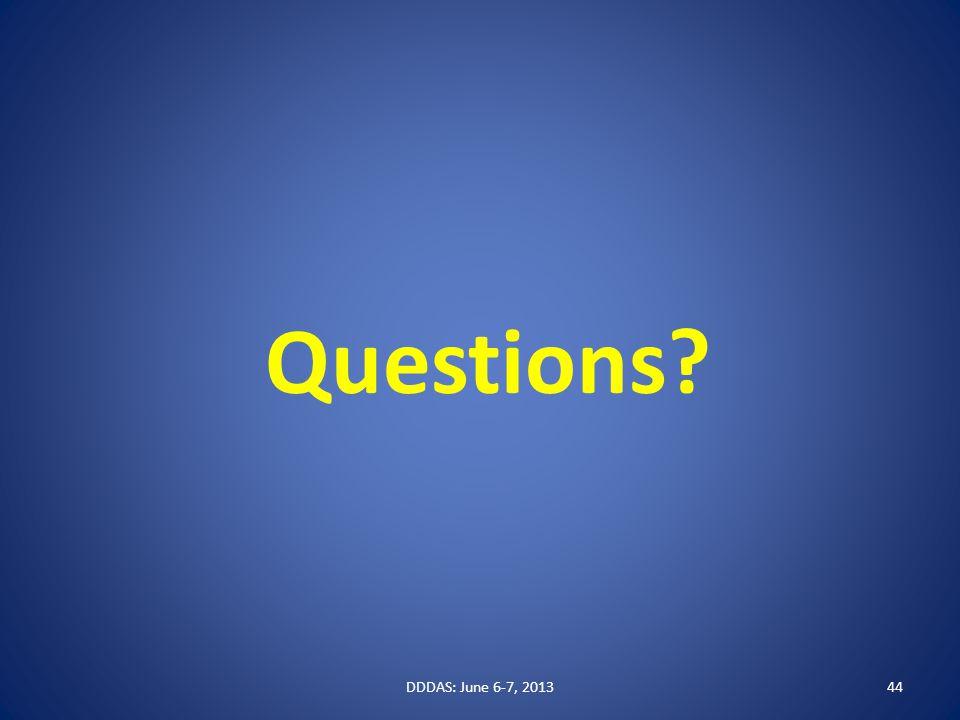 Questions DDDAS: June 6-7, 201344