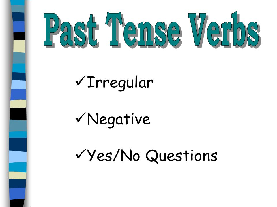 Irregular verbs are difficult.You just have to memorize them.