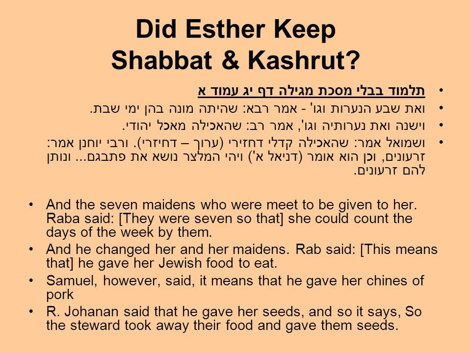 Did Esther Keep Shabbat & Kashrut.
