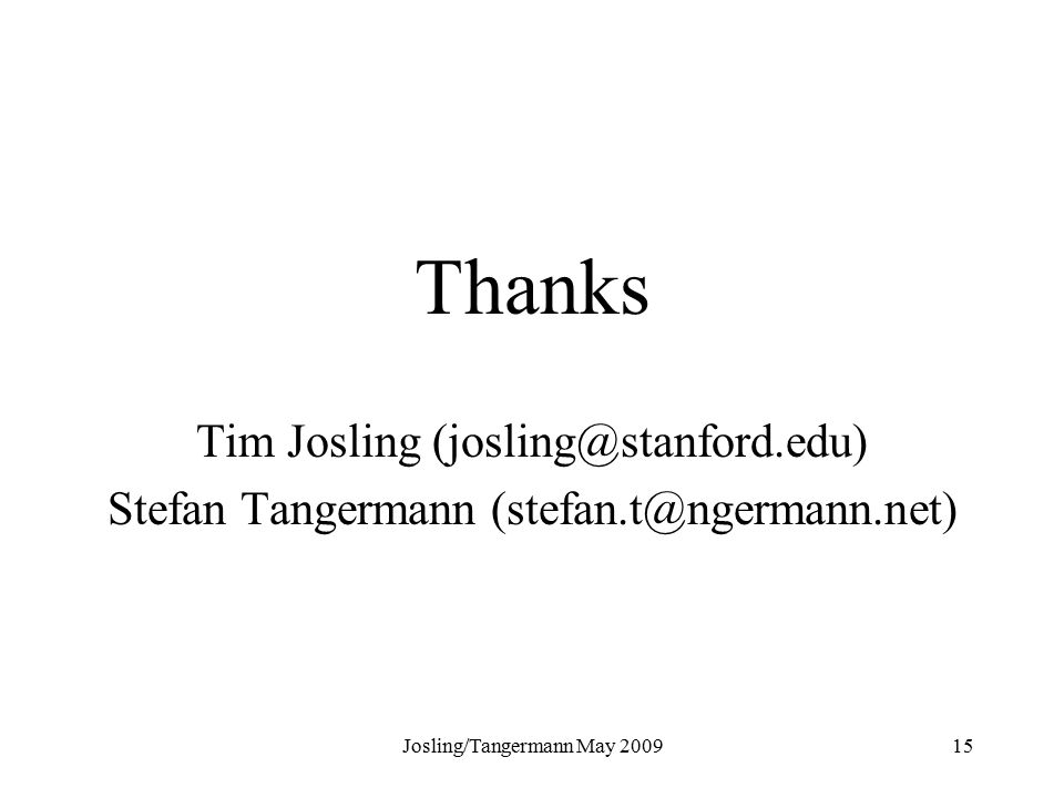 Josling/Tangermann May Thanks Tim Josling Stefan Tangermann