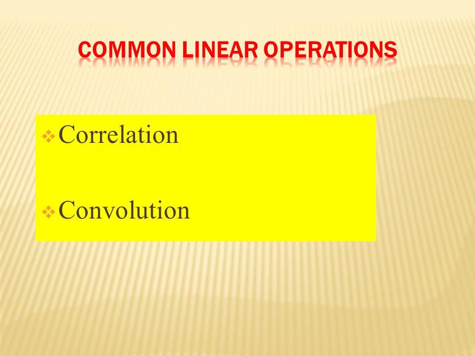  Correlation  Convolution