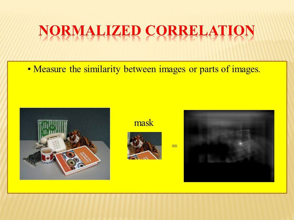 Measure the similarity between images or parts of images. = mask