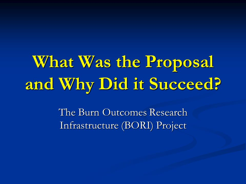 What Was the Proposal and Why Did it Succeed.