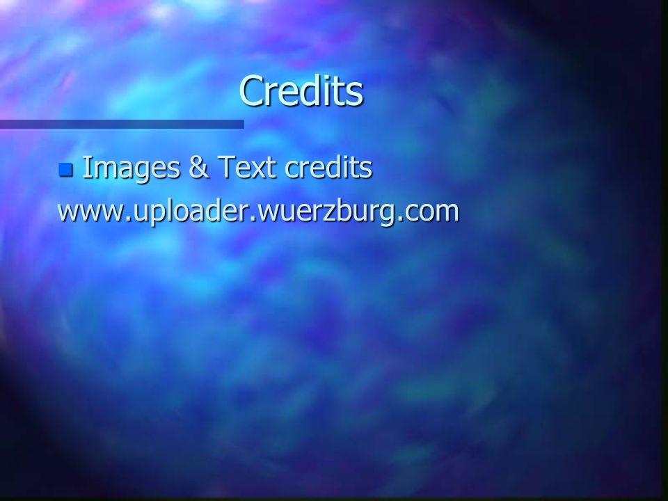 Credits n Images & Text credits www.uploader.wuerzburg.com