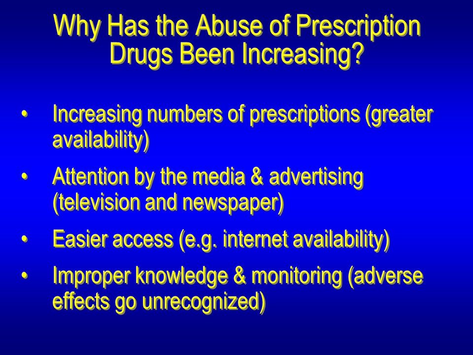 Why Has the Abuse of Prescription Drugs Been Increasing.
